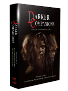 Darker Companions [hardcover] edited by Scott David Aniolowski & Joseph S. Pulver, Sr